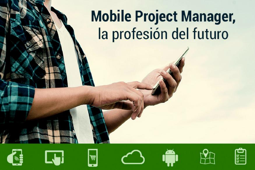 7 competencias que todo Mobile Project Manager debe tener