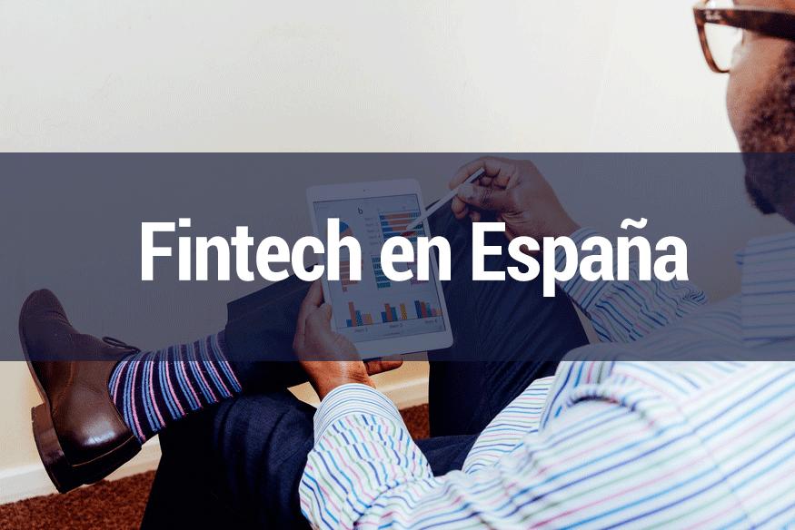 Presente y futuro del sector Fintech en España