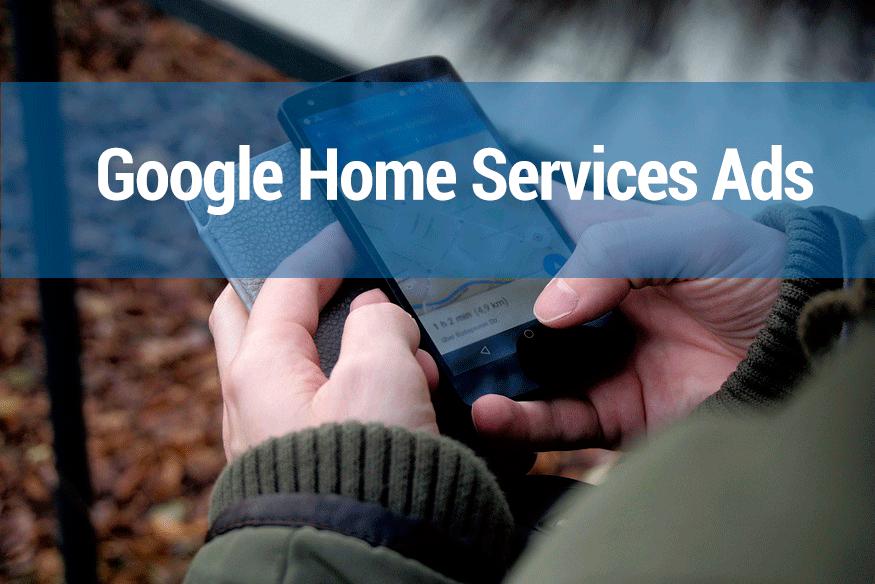 Home Service Ads, lo último de Google en servicios domésticos a domicilio