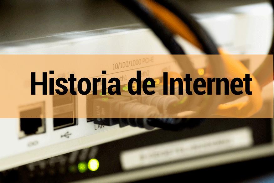 Conoce la historia de Internet desde su primera conexión hasta hoy