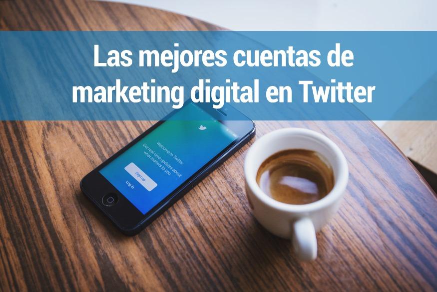 Las mejores 50 cuentas de Twitter a seguir si te gusta el Marketing Digital