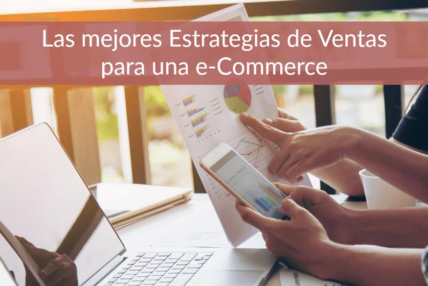 5 Estrategias de Ventas para una e-Commerce