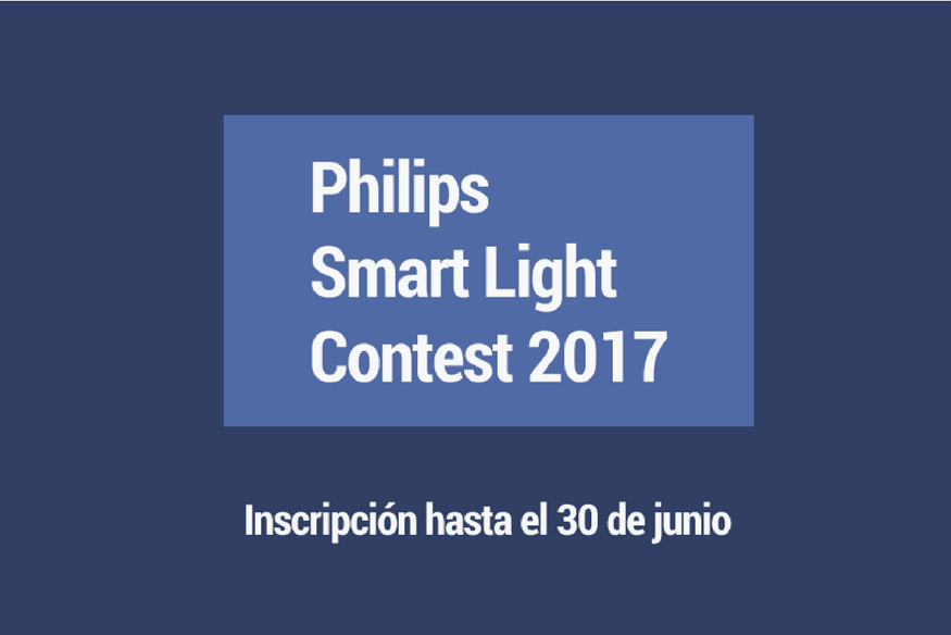 Presenta un proyecto que contribuya a la Smart City en Philips Smart Light Contest