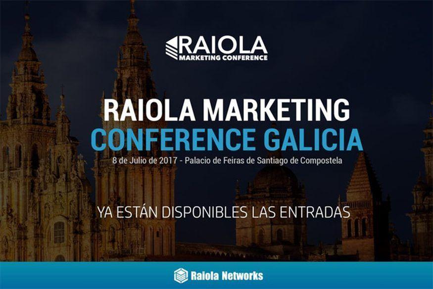 Aprende con los mejores expertos sobre Marketing Digital en el Raiola Marketing Conference