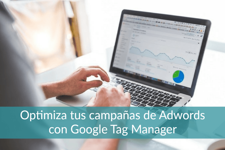 campañas de Adwords en Tag Manager