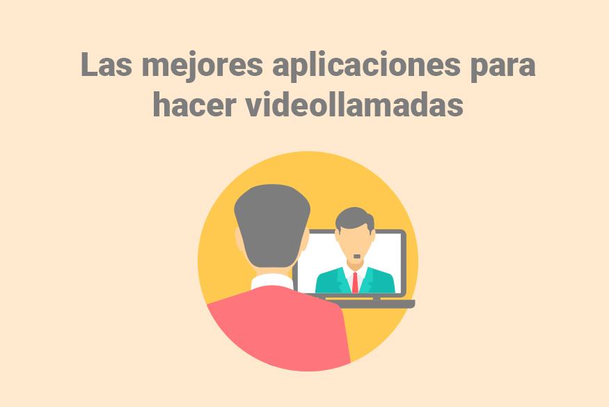 Aplicaciones para videollamadas