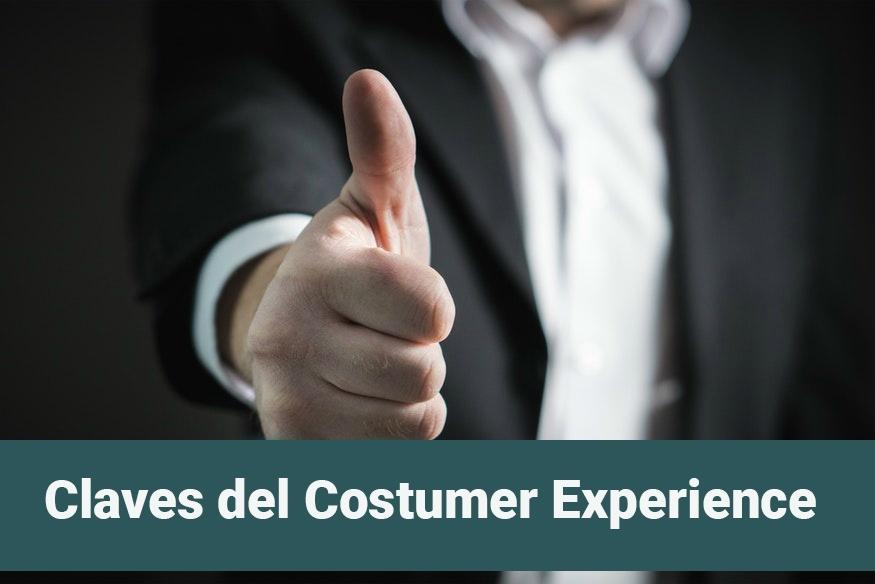 Claves de la Experiencia de Cliente y Customer Experience