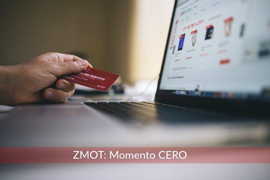 ZMOT o Momento cero de la verdad: ¿qué compramos?