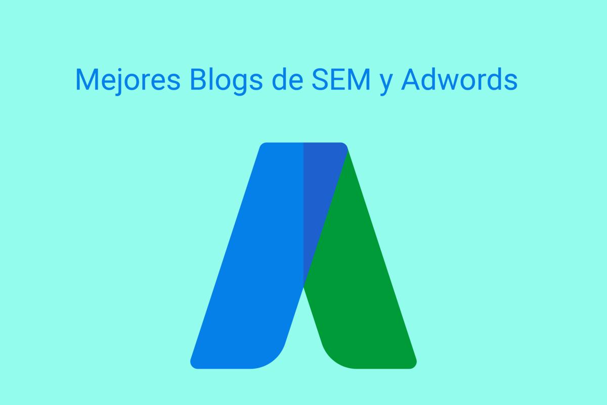 Los 10 mejores Blogs de SEM y Adwords