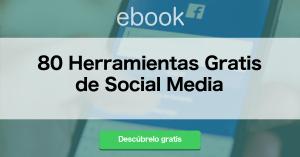 80 Herramientas Gratis de Social Media