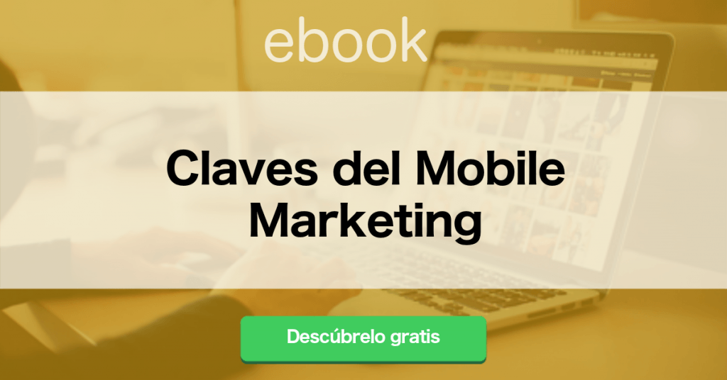 Claves del Mobile Marketing