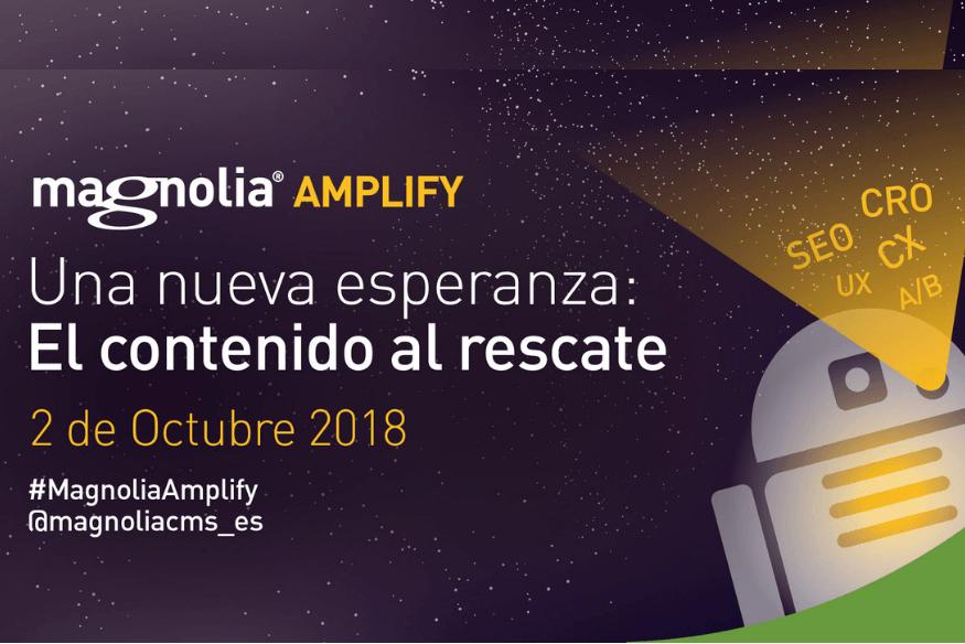 Magnolia Amplify 2018, Una nueva esperanza: El contenido al rescate