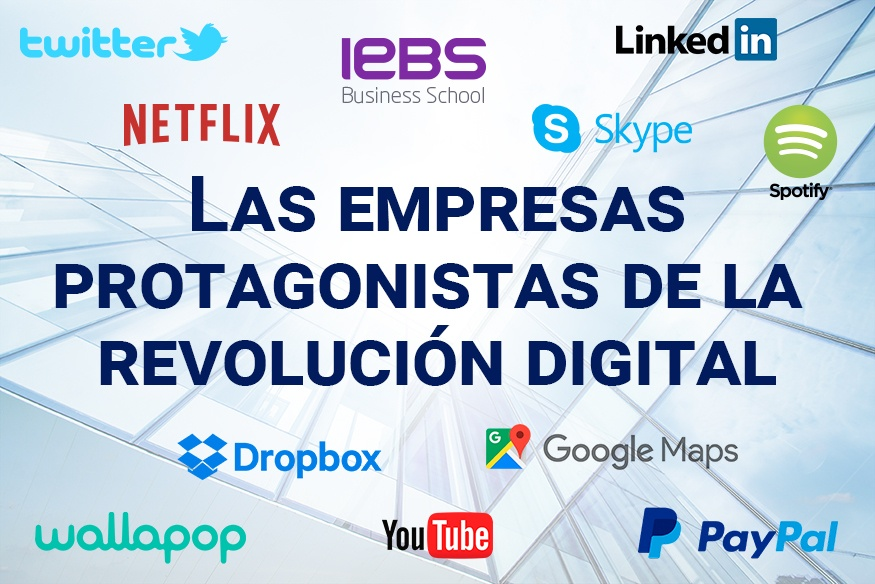 Las empresas protagonistas de la revolución digital
