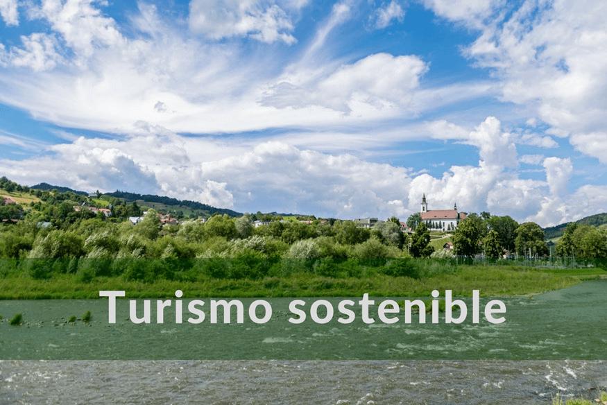 Turismo Sostenible: la clave del desarrollo del sector turístico
