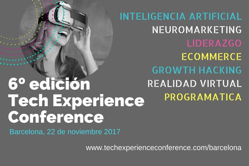 Vuelve el Tech Experience Conference 2017 a Barcelona