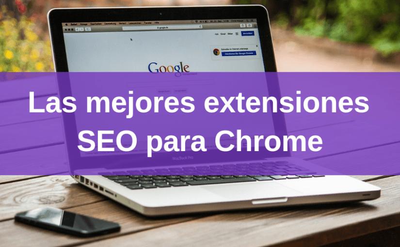 Mejores extensiones SEO para Chrome