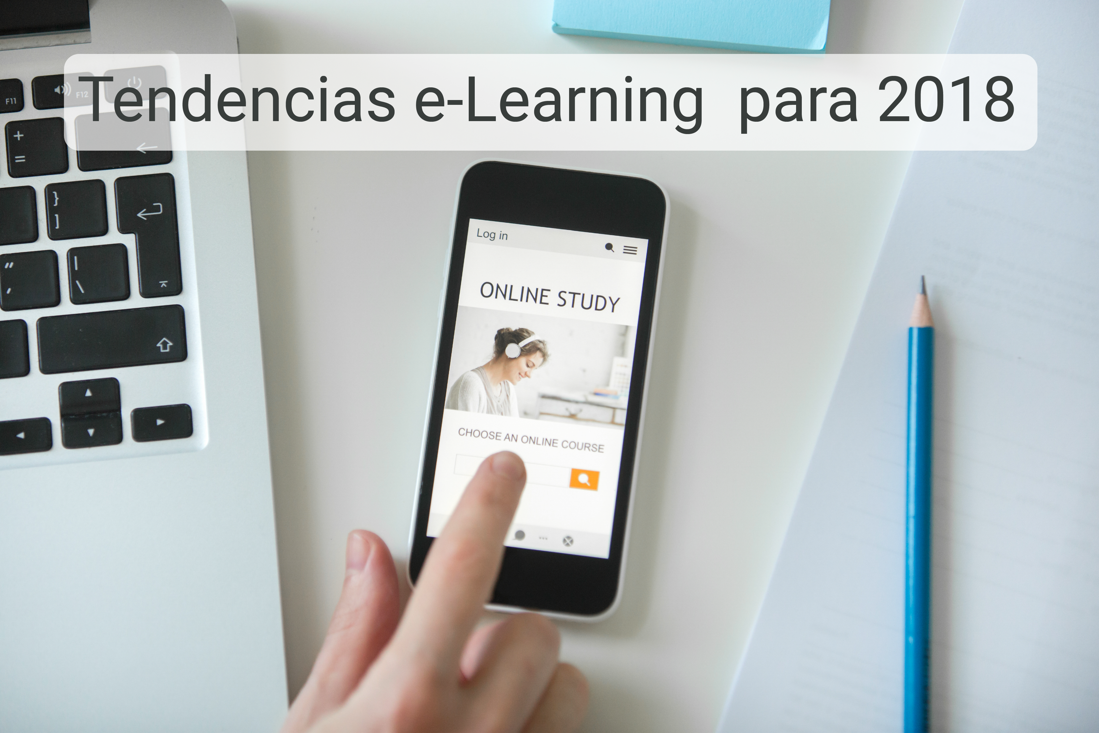 Tendencias elearning 2018