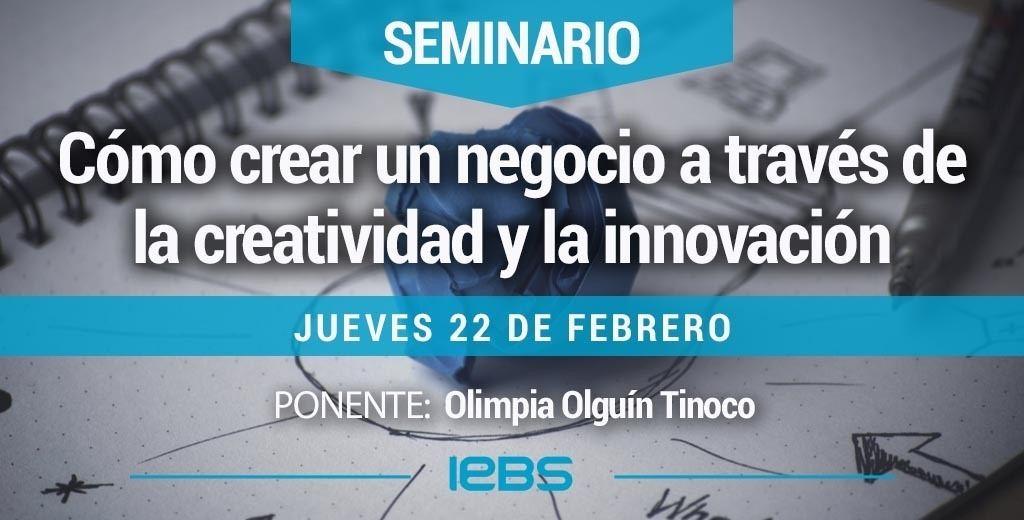 SeminarioCómo crear un negocio a través de la creatividad y la innovación