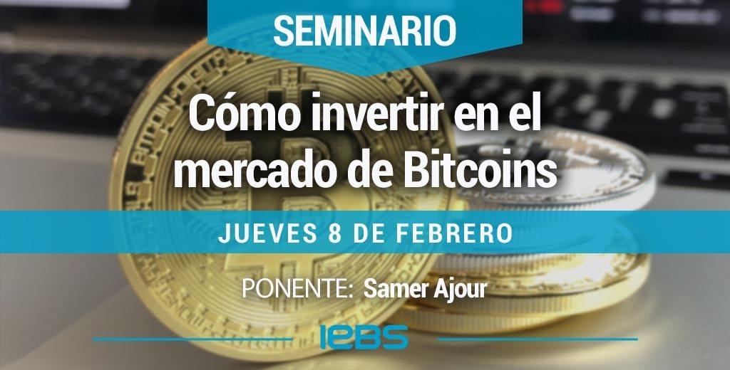 SeminarioCómo invertir en el mercado de Bitcoins