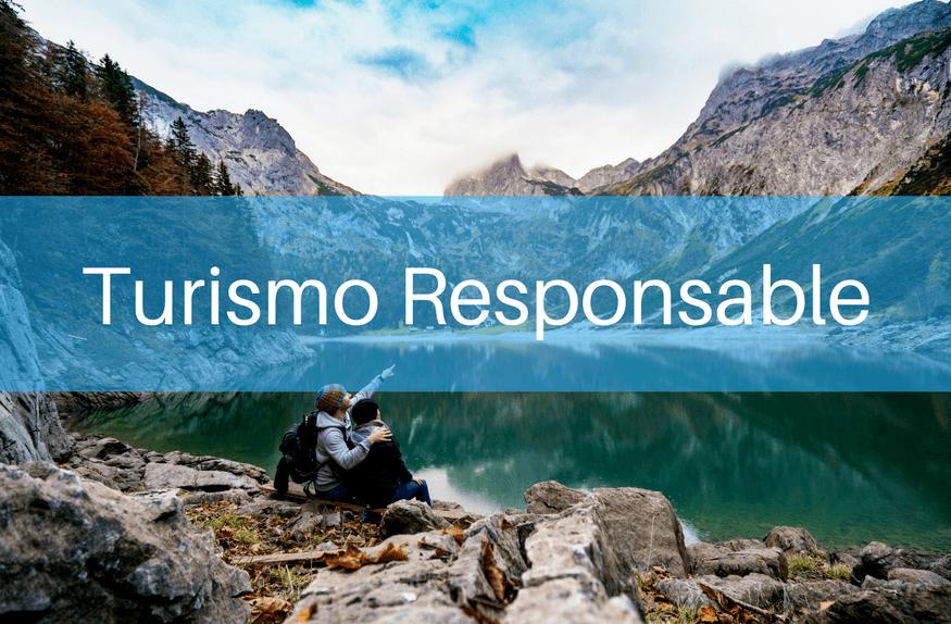 El Turismo Responsable como impulso para el sector turístico 3.0