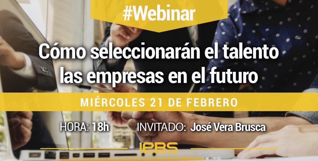 Webinar 21 febrero IEBS seleccion talento empresas futuro