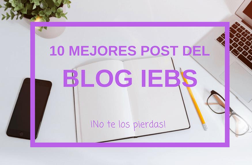 Los 10 post más leídos del blog de IEBS