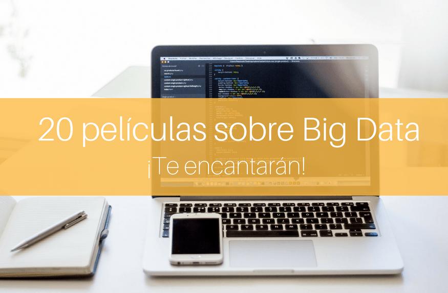 20 películas sobre Big Data que no te puedes perder