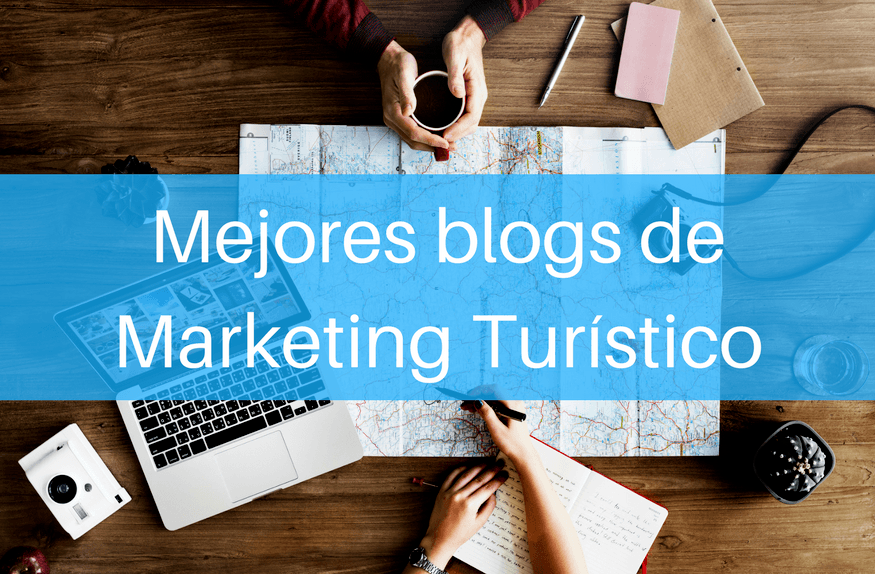 Mejores blogs de Marketing Turístico