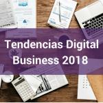 Tendencias Digitales para las empresas de hoy