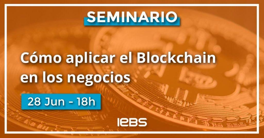 Seminario, cómo aplicar blockchain en los negocios