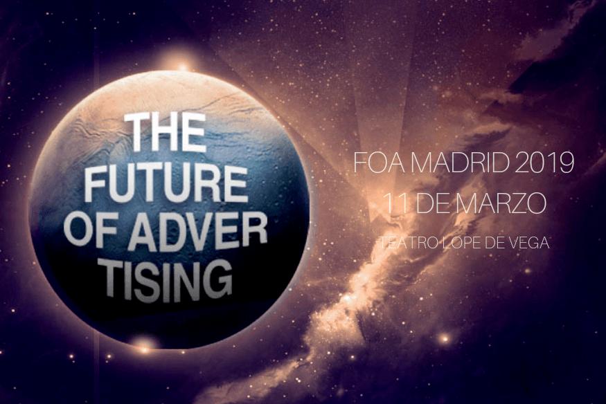 FOA Madrid 2019: Descubre el futuro de la publicidad