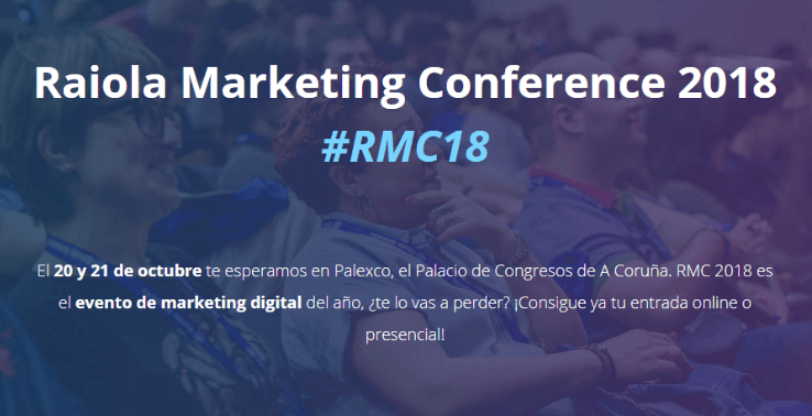 Vuelve la II Edición del evento Raiola Marketing Conference en A Coruña