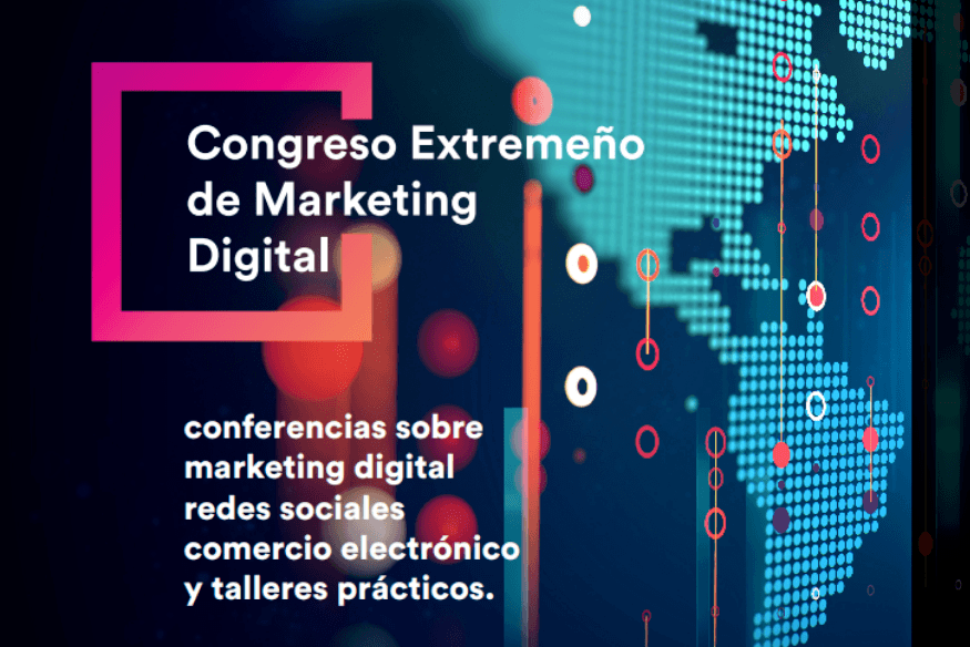 Vuelve el Segundo Congreso Extremeño de Marketing Digital en Badajoz