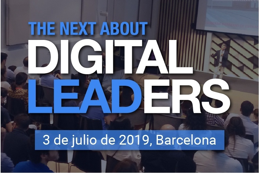 The Next About Digital Leaders se consolida como evento de referencia en El Liderazgo Digital