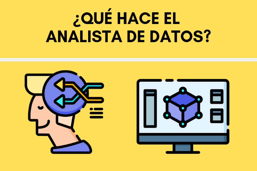 ¿A qué se dedica el Analista de Datos o Big Data Analyst?