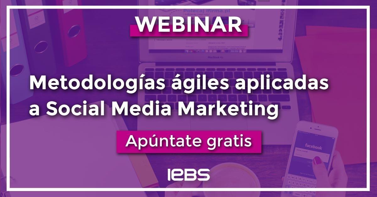 Webinar: metodologías ágiles aplicadas a Social Media Marketing