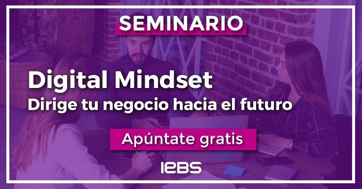 Seminario.  Digital Mindset: dirige tu negocio hacia el futuro