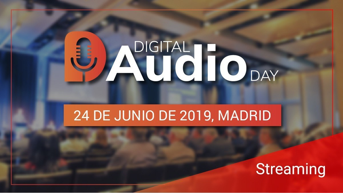 Digital Audio Day: el mayor evento de Audio Digital en Marketing e Innovación
