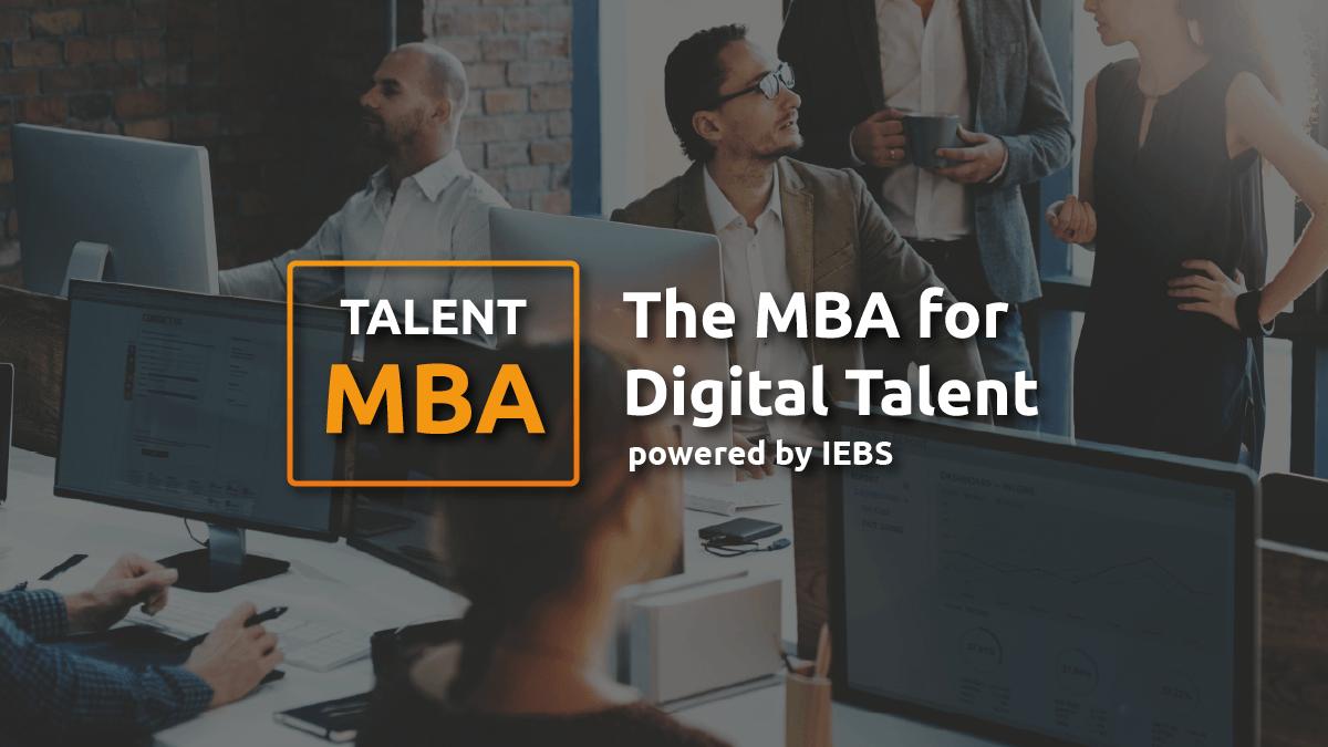 El talento digital también se aprende: nace Talent MBA