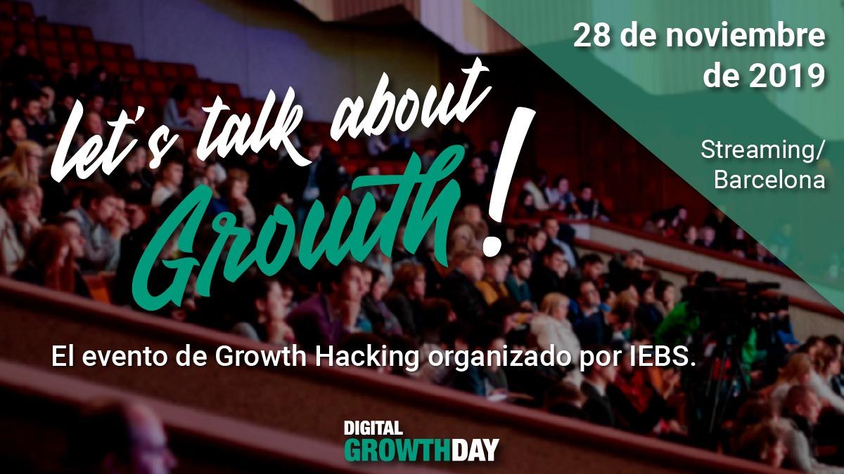 Llega el evento definitivo de Growth Hacking: Let's talk about Growth!