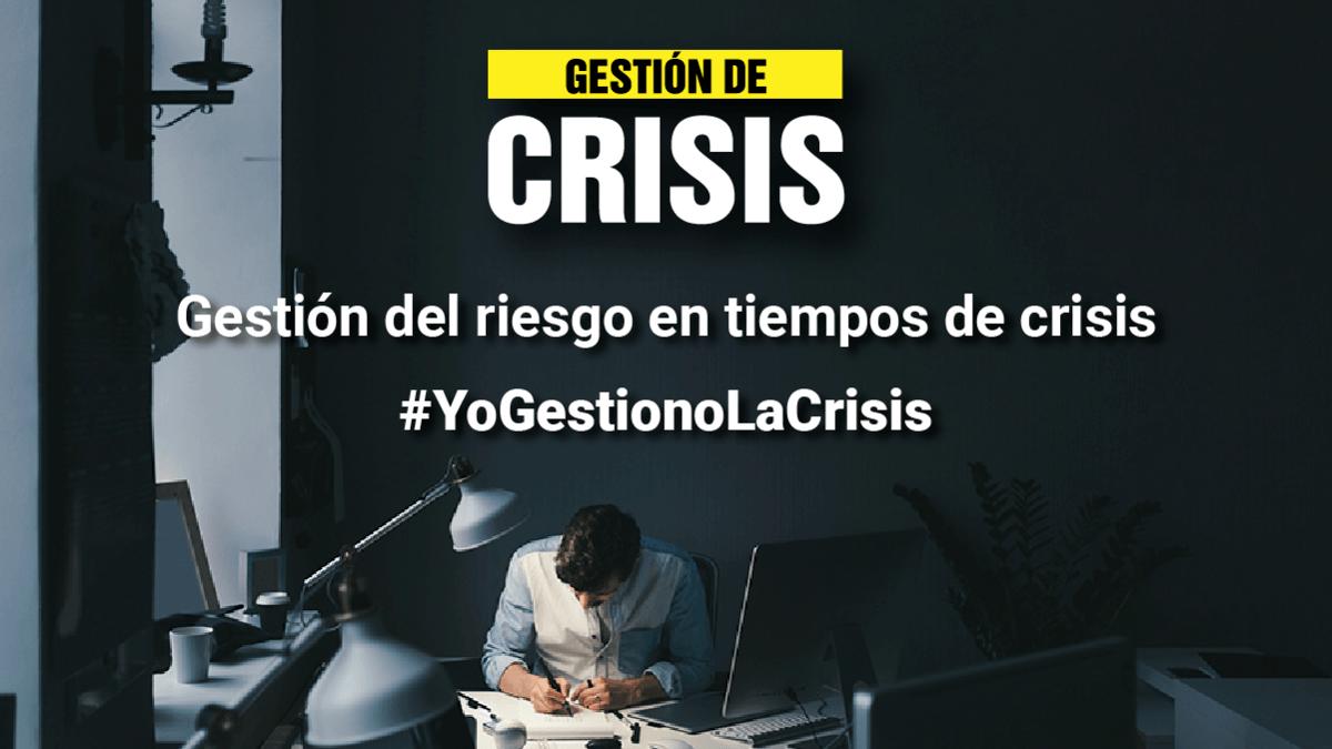 Gestión de Riesgo en Tiempos de Crisis: Un programa de Cursos Gratuitos para apoyar a las Empresas
