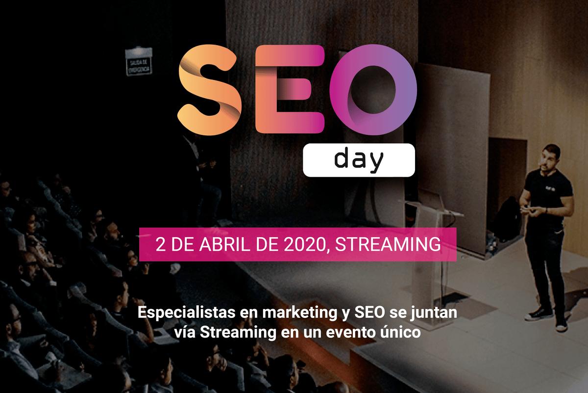 ¡Ya está aquí el SEO Day! El evento vía streaming que reúne a expertos de marketing y SEO