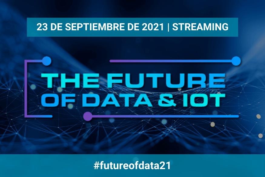 The Future of Data & IoT: un evento para conocer las claves de la datificación empresarial