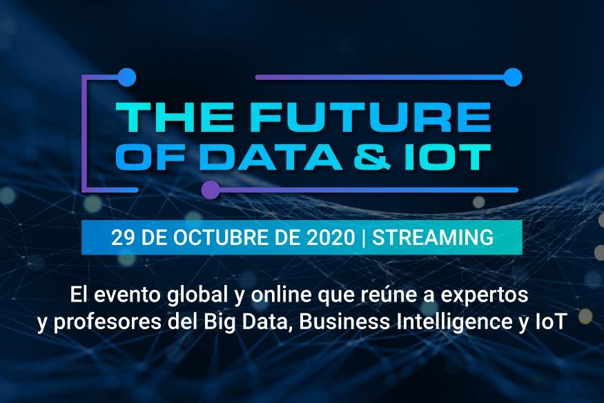 The Future Of Data & IOT, resumen de una jornada con los mejores expertos en Data