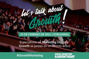Let's Talk About Growth, el marketing al servicio del crecimiento