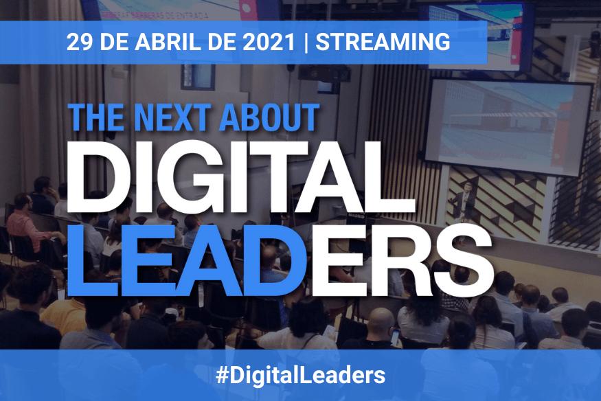 Expertos en liderazgo y management se reunirán en una nueva edición de The Next About Digital Leaders