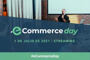 Llega el eCommerce Day, evento que reunirá a expertos de referencia en el sector del comercio electrónico