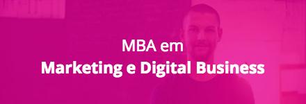MBA em Marketing e Digital Business