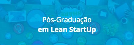 Pós-Graduação em Lean StartUp