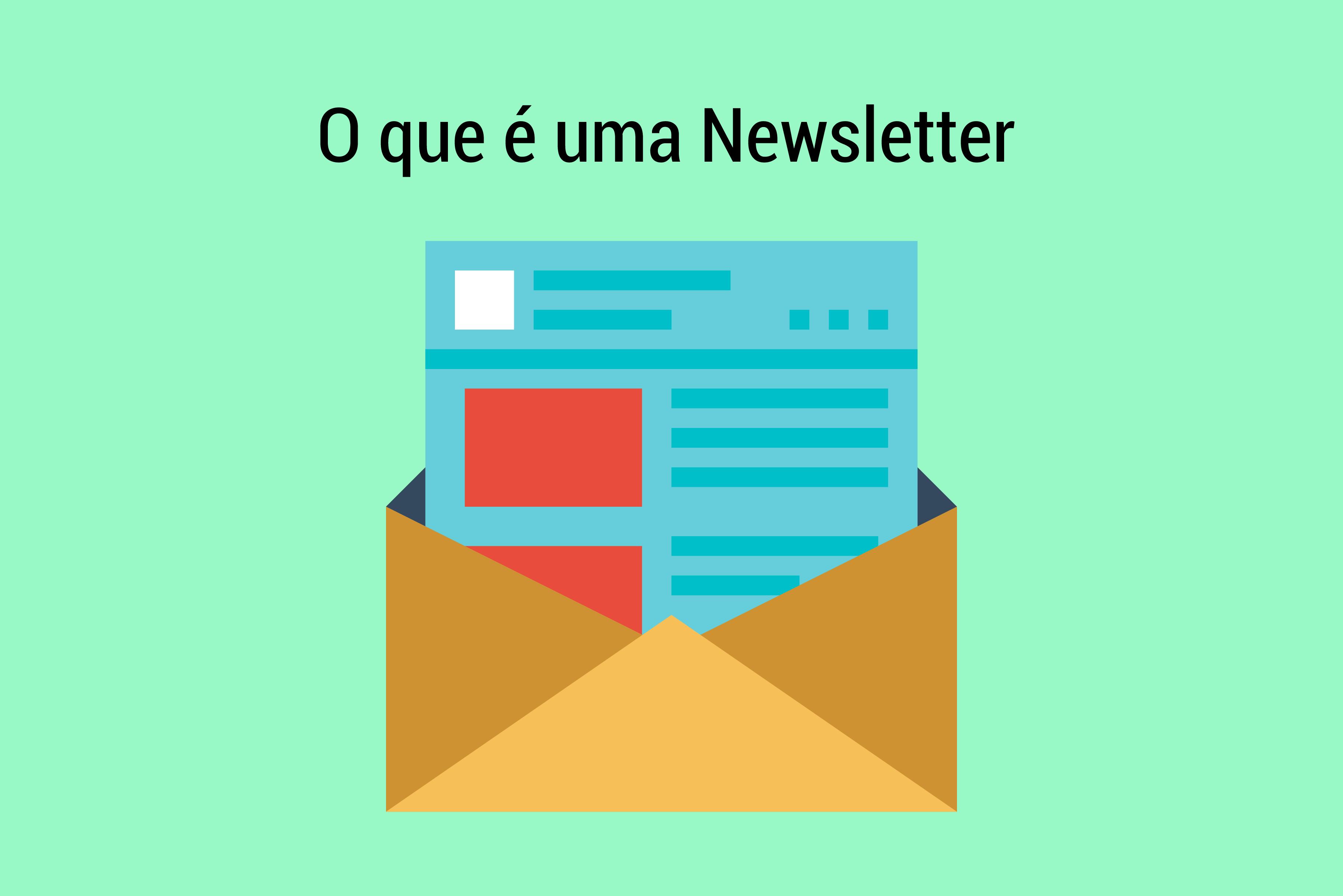 O que é uma Newsletter e como fazer uma para promover sua empresa